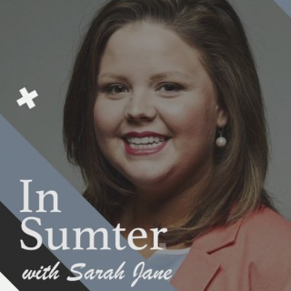 In Sumter with Sarah Jane