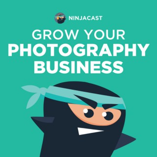 Grow Your Photography Business Podcast