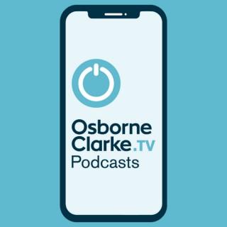 Osborne Clarke.TV Podcasts
