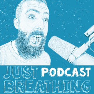 Just Breathing Podcast