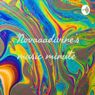Novaaadivine's Music Minute