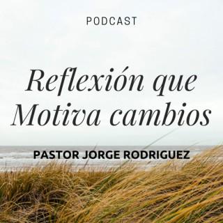 Reflexion que motiva cambios