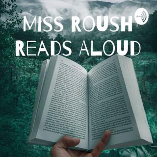 Miss Roush Reads Aloud