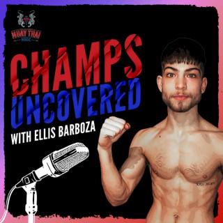 Muay Thai Magic - Champs Uncovered