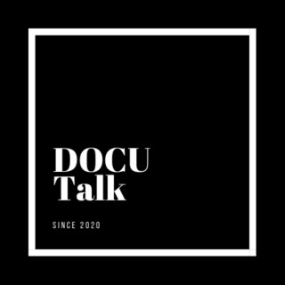 DOCU Talk