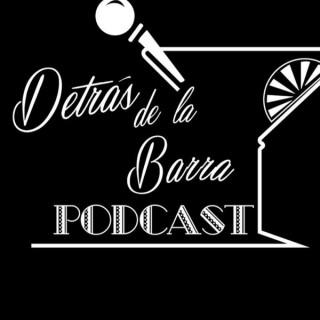 Detrás de la Barra Podcast