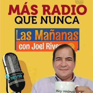 Las Mañanas con Joel Rivera