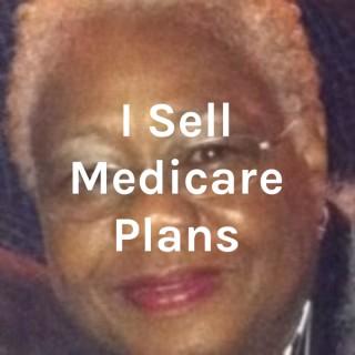 I Sell Medicare Plans