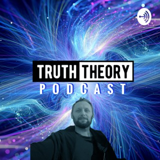 Truth Theory Podcast