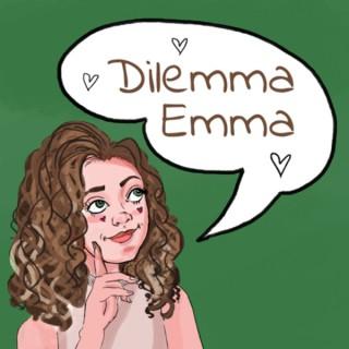 Dilemma Emma