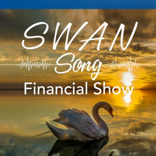 SWAN Song Financial Show with Kevin and Michael