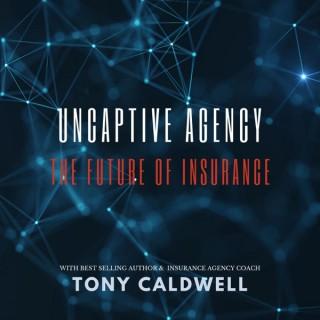 Uncaptive Agency: The Future of Insurance