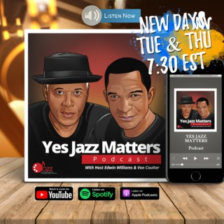 Yes Jazz Matters Podcast
