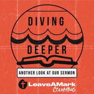 Diving Deeper (LeaveAMark)