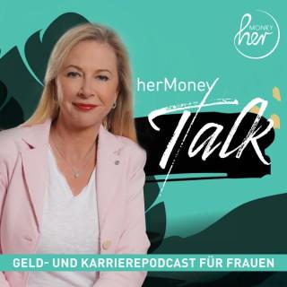 Der herMoney Talk: Geld- und Karrierepodcast für Frauen