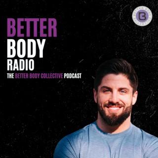 Better Body Radio