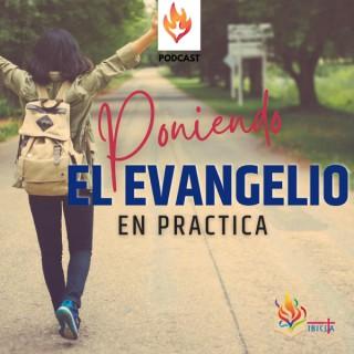Poniendo el Evangelio en Práctica