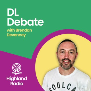 Highland Radio  - DL Debate