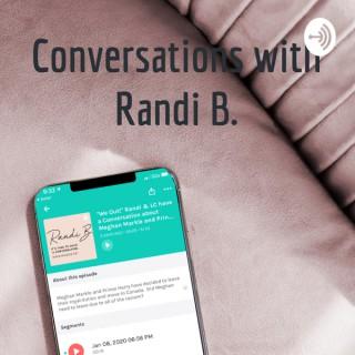Conversations with Randi B.