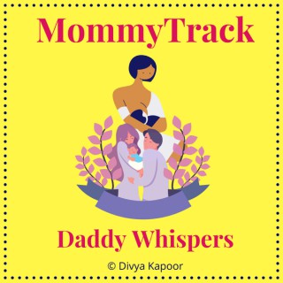 MommyTrack Daddy Whispers