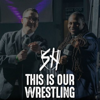 SHW: This Is Our Wrestling