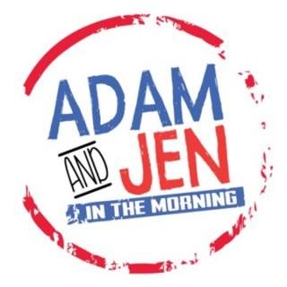 Adam & Jen in the Morning