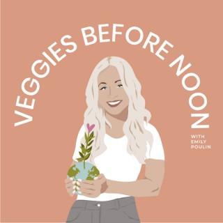 Veggies Before Noon