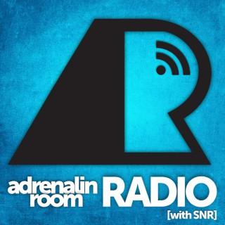 Adrenalin Room Radio with SNR & Friends