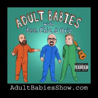 Adult Babies Show