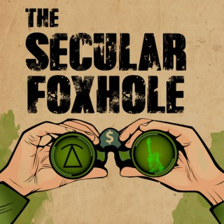 The Secular Foxhole