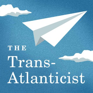 The Trans-Atlanticist