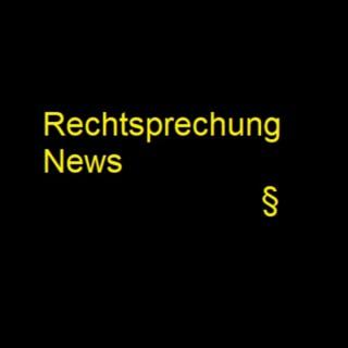 Rechtsprechung-News