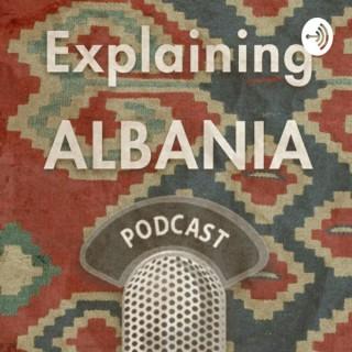 Explaining Albania