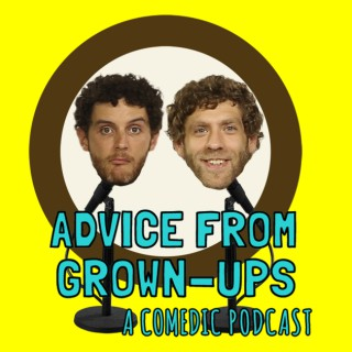 Advice From Grown-Ups