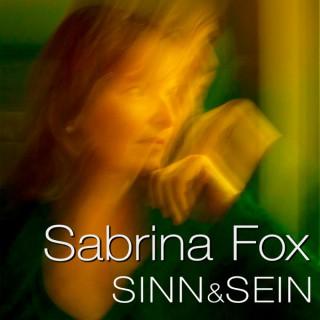 Sinn & Sein - mit Sabrina Fox