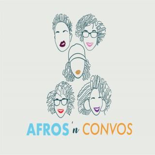 Afros 'N Convos