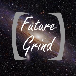 Future Grind
