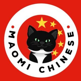 Chinese Mandarin Podcast- MaoMi Chinese