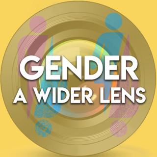 Gender: A Wider Lens Podcast