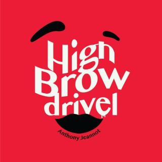 Highbrow Drivel