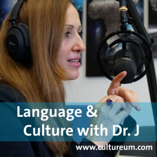 Language and Culture with Dr. J