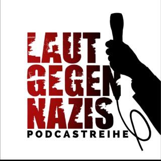 Laut gegen Nazis - der Podcast
