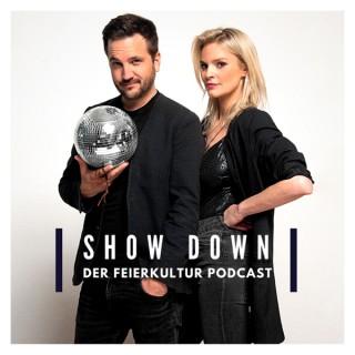 SHOW DOWN - Der Feierkultur Podcast