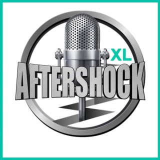 AFTERSHOCKXL podcast hosted by Steve 'Gorilla' Grillo