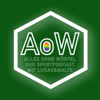 Alles ohne Würfel - Der Sportpodcast mit Lukas&Malte