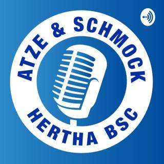 Atze & Schmock - Der Hertha Podcast