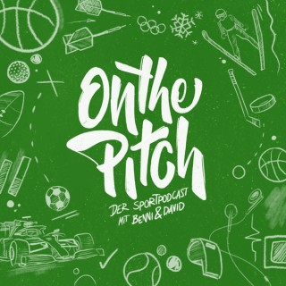On the Pitch! - Der Sport-Podcast