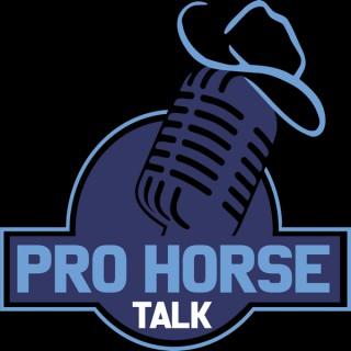 PRO HORSE TALK