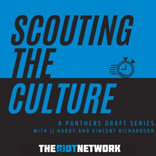 Scouting The Culture: A Carolina Panthers Draft Series