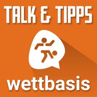 Talk & Tipps - der Wettbasis Fußballwetten-Podcast